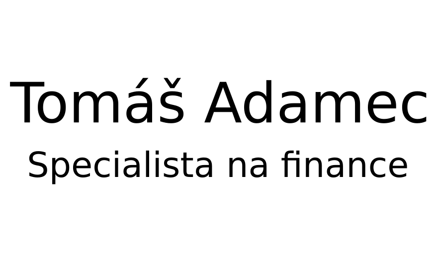Tomáš Adamec - Specialista na finance